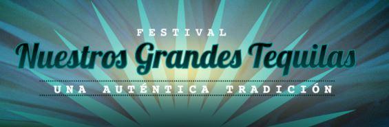 Festival Nuestros Grandes Tequilas