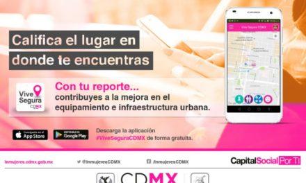 """Registra aplicación móvil """"Vive Segura CDMX"""" más de cuatro mil descargas"""